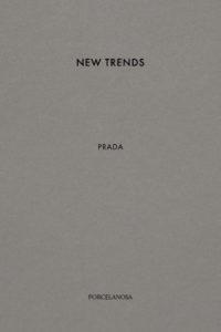 Porcelanosa Prada Collection Catalogue