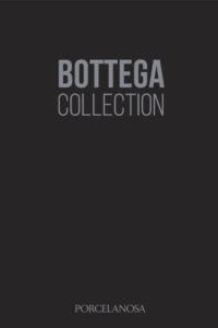 Porcelanosa Bottega Collection Catalogue