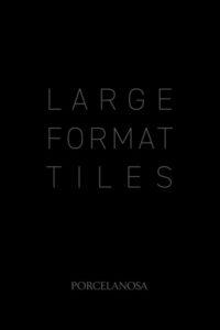 Porcelanosa Large Format Catalogue